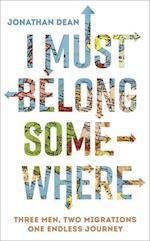 I Must Belong Somewhere