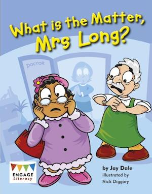 What is the Matter, Mrs Long?