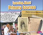 Learning About Primary Sources (Pebble Plus Media Literacy for Kids)