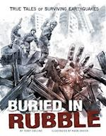 Buried in Rubble (Graphic Library True Stories of Survival)