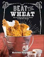 Beat the Wheat! (Edge Books Allergy Aware Cookbooks)