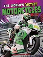 The World's Fastest Motorcycles (Edge Books World Record Breakers)