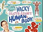 Totally Wacky Facts About the Human Body (Mind Benders Mind Benders)