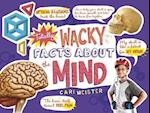 Totally Wacky Facts About the Mind (Mind Benders Mind Benders)