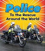 Police to the Rescue Around the World (Read and Learn To the Rescue)