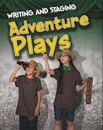 Writing and Staging Adventure Plays (Infosearch Writing and Staging Plays)