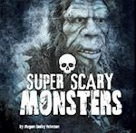 Super Scary Monsters (First Facts Super Scary Stuff)