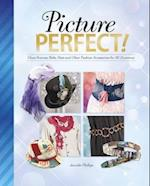 Picture Perfect! (Savvy Accessorize Yourself)