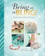 Bring on the Bling! (Savvy Accessorize Yourself)