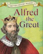 Alfred the Great (Read Me British History Makers)