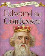 Edward the Confessor (Read Me British History Makers)