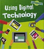 Using Digital Technology (Read and Learn Our Digital Planet)