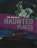 Take Your Pick of Haunted Places (Blazers Take Your Pick)