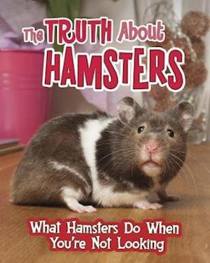 The Truth about Hamsters