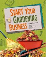 Start Your Gardening Business (Snap Books Build Your Business)