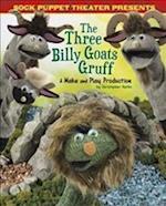 Sock Puppet Theatre Presents The Three Billy Goats Gruff (Dabble Lab Sock Puppet Theatre)