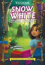 Snow White and the Seven Dwarfs (You Choose You Choose Fractured Fairy Tales)