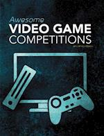 Awesome Video Game Competitions (Blazers Cool Competitions)