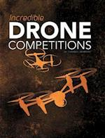 Incredible Drone Competitions (Blazers Cool Competitions)