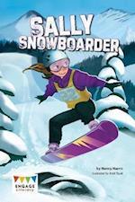 Sally Snowboarder (Engage Literacy Engage Literacy Dark Blue)