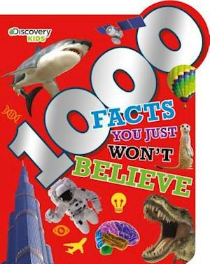 Bog, paperback Discovery Kids 1,000 Facts You Just Won't Believe