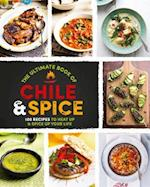The Ultimate Book of Chile & Spice
