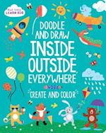 Doodle and Draw Inside, Outside, Everywhere (Start Little Learn Big)