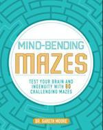 Mind-Bending Mazes