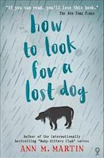 How to Look for a Lost Dog af Ann M. Martin