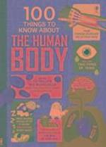 100 Things To Know About the Human Body (100 Things to Know)