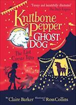 Knitbone Pepper (2) - The Last Circus Tiger (Knitbone Pepper, nr. 02)