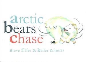 Bog, paperback Arctic Bears Chase af Steve Fiffer