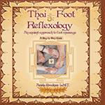 Thai Foot Reflexology- An Ancient Approach to Foot Massage,