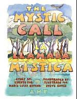 The Mystic Call/La Llamada Mistica