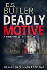 Deadly Motive af D. S. Butler, D. S. Butler, Dr D. S. Butler