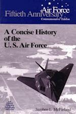 A Concise History of the U.S. Air Force af Stephen L. McFarland