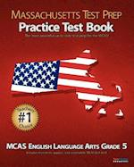 Massachusetts Test Prep Practice Test Book McAs English Language Arts, Grade 5 af Test Master Press Massachusetts