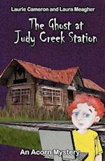 The Ghost at Judy Creek Station af Laurie Cameron