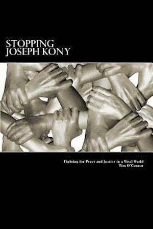 Bog, paperback Stopping Joseph Kony af Tim O'Connor