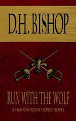 Run with the Wolf
