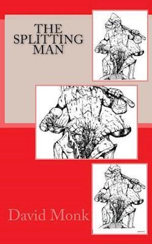 Bog, paperback Splitting Man af David Monk