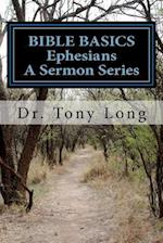 Bible Basics Ephesians af Tony Long