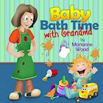 Baby Bath Time with Grandma af Marianne Wood