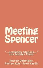 Meeting Spencer af Scott Kasdin, Andrew Delaplaine, Andrew Kole