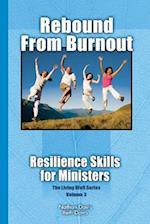 Rebound from Burnout