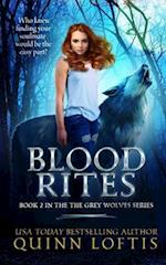 Blood Rites, Book 2 in the Grey Wolves Series (Grey Wolves)