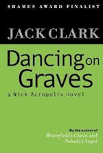Dancing on Graves
