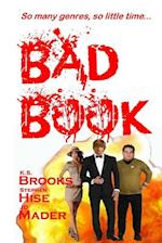Bad Book af K. S. Brooks, Stephen Hise, Jd Mader