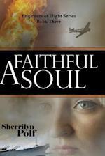A Faithful Soul