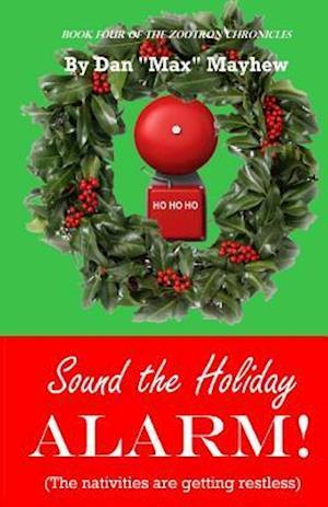 Bog, paperback Sound the Holiday Alarm! af Dan